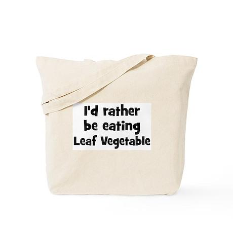 Rather be eating Leaf Vegeta Tote Bag