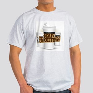 Deaf Coffee Cups (large) Light T-Shirt