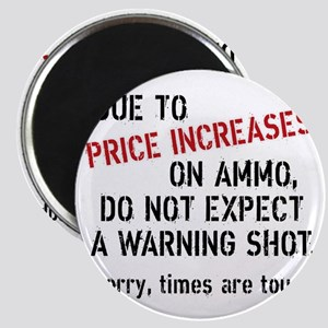 Due to price increases... Magnet