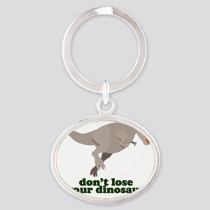 Don't Lose Your Dinosaur Oval Keychain