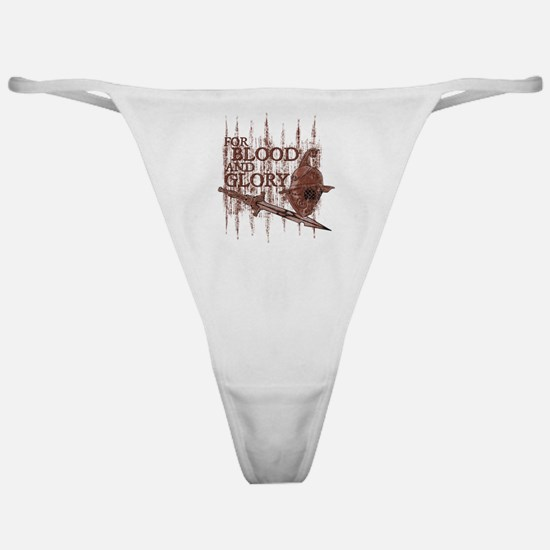 For Blood and Glory Classic Thong