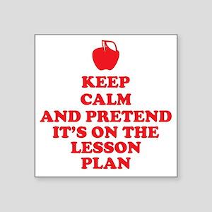 "Keep Calm Teachers Square Sticker 3"" x 3"""
