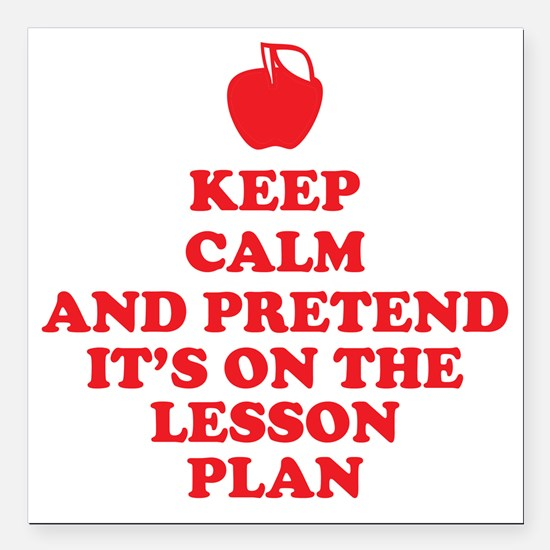 "Keep Calm Teachers Square Car Magnet 3"" x 3"""
