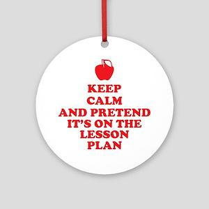 Keep Calm Teachers Round Ornament