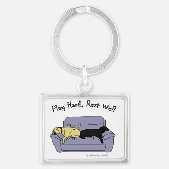 play hard rest well Landscape Keychain