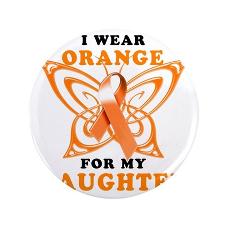 "I Wear Orange for my Daughter 3.5"" Button"