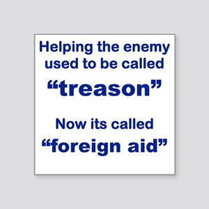 """HELPING THE ENEMY USED TO B Square Sticker 3"""" x 3"""""""