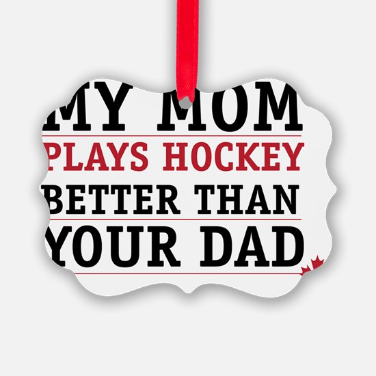 Hockey mom Ornament