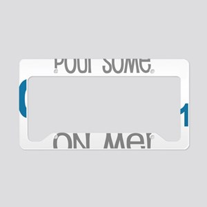 Pour Some Sugar Chemistry Gee License Plate Holder