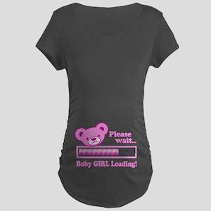 Baby GIRL Loading (cute bear design) Maternity T-S