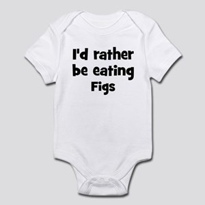 Rather be eating Figs Infant Bodysuit