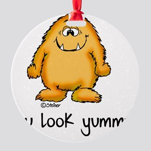 You look yummy - cute monster by se Round Ornament