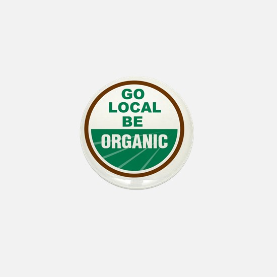Go Local Be Organic Mini Button