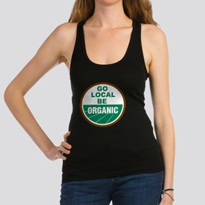 Go Local Be Organic Racerback Tank Top