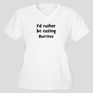 Rather be eating Burritos Women's Plus Size V-Neck