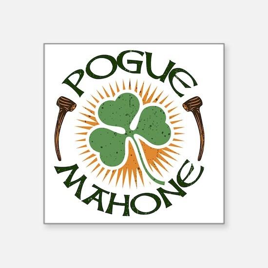 "pogue-mahone-LTT Square Sticker 3"" x 3"""