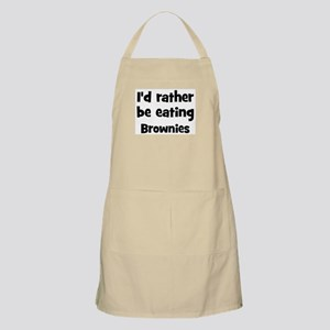 Rather be eating Brownies BBQ Apron