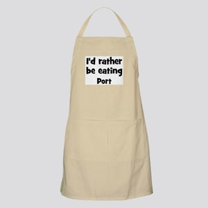 Rather be eating Port BBQ Apron