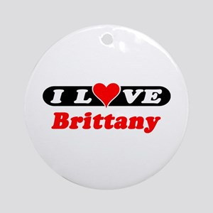 I Love Brittany Ornament (Round)