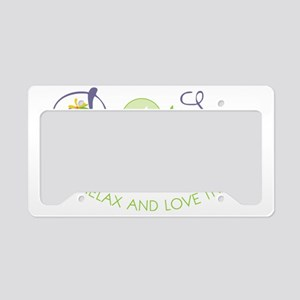 Relax & Love It License Plate Holder