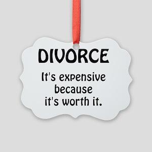 Divorce Worth It Picture Ornament
