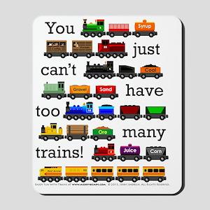 Too Many Trains Mousepad