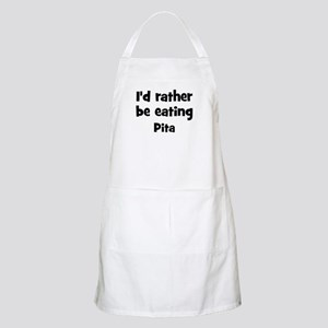 Rather be eating Pita BBQ Apron