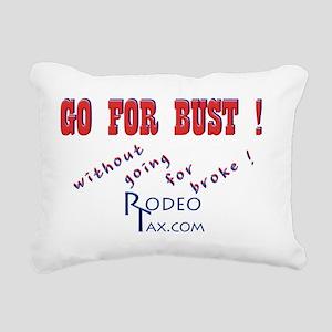 Go for Bust wo Rectangular Canvas Pillow