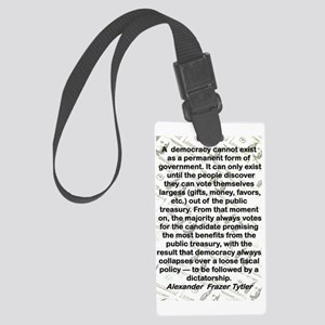 A DEMOCRACY CANNOT EXIST AS A PE Large Luggage Tag