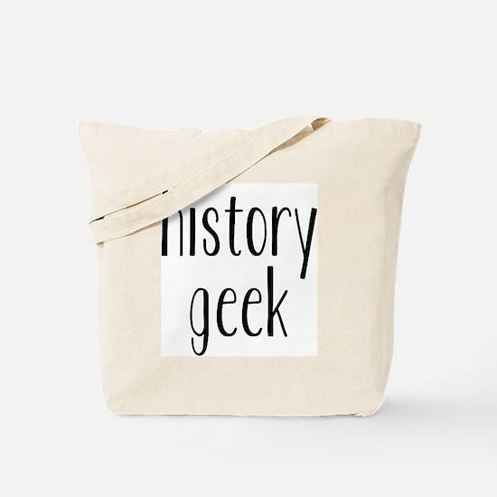 history geek1 Tote Bag