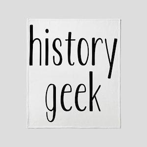 history geek1 Throw Blanket
