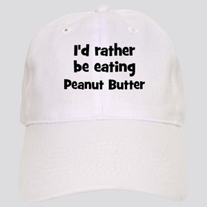 Rather be eating Peanut Butt Cap