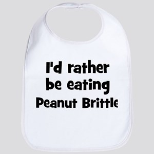 Rather be eating Peanut Brit Bib