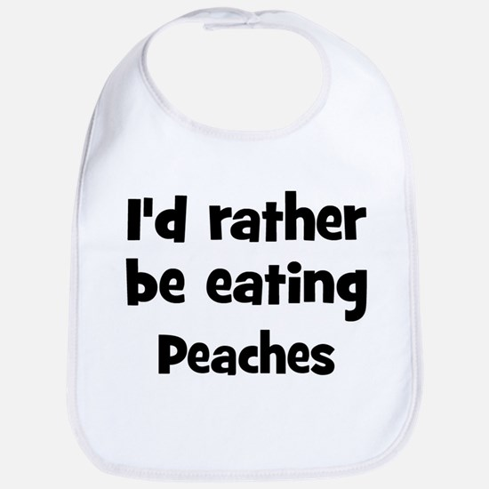 Rather be eating Peaches Bib