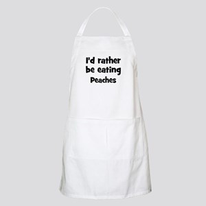 Rather be eating Peaches BBQ Apron