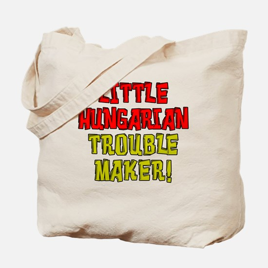 Little Hungarian Trouble Maker Tote Bag