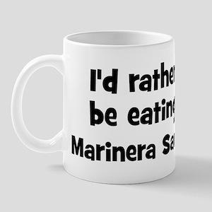 Rather be eating Marinera Sa Mug