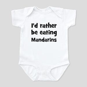 Rather be eating Mandarins Infant Bodysuit