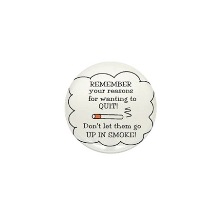 REASONS TO QUIT UP IN SMOKE Mini Button (10 pack)