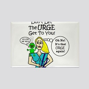 DON'T GIVE IN TO SMOKING URGE! Rectangle Magnet
