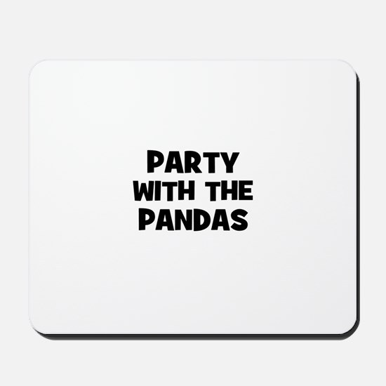 party with the pandas Mousepad