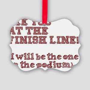 See you at the Finish Line! Picture Ornament