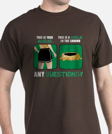 Ass vs. Hole in the Ground T-Shirt