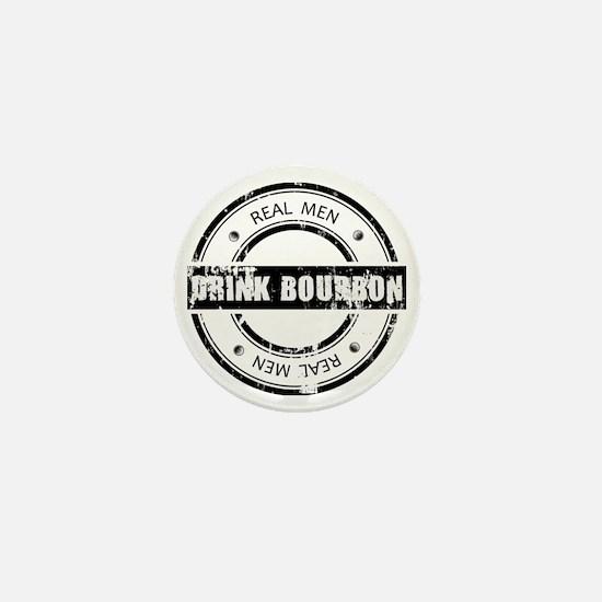 Real Men Drink Bourbon Mini Button