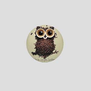 Owl says COFFEE!! Mini Button