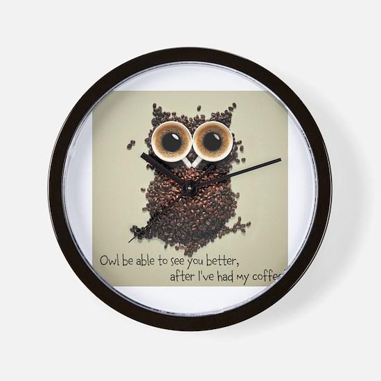 Owl says COFFEE!! Wall Clock