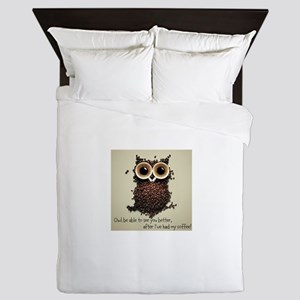 Owl says COFFEE!! Queen Duvet
