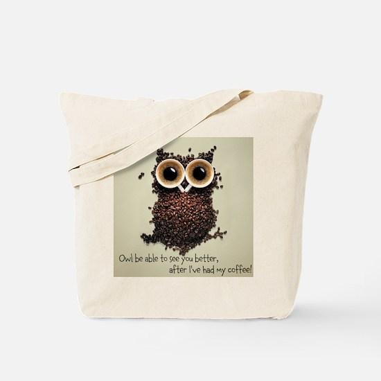Owl says COFFEE!! Tote Bag