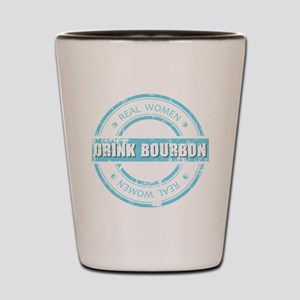 Real Women Drink Bourbon Shot Glass