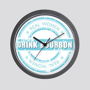 Real Women Drink Bourbon Wall Clock